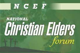 NATIONAL CHRISTIAN ELDERS FORUM (NCEF)